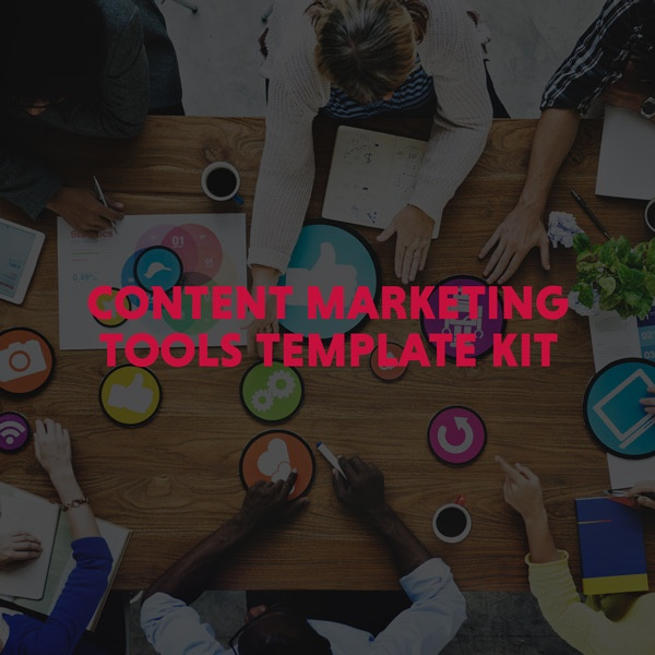 Content Marketing Tools Template Kit
