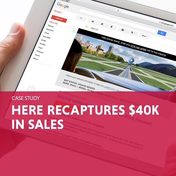 HERE Recaptures $40k in Sales Marketing Case Study