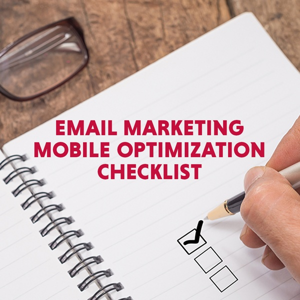 Email Marketing Mobile Optimization Checklist